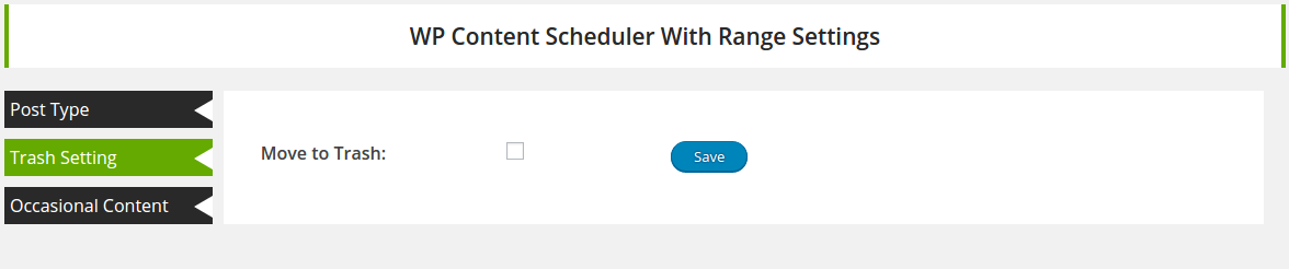 contenet scheduler move to trash setting