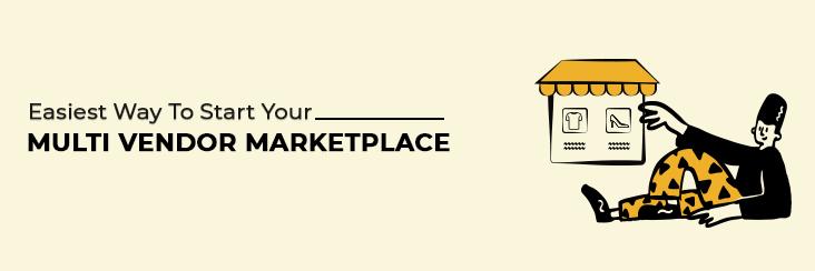starting a multi-vendor marketplace