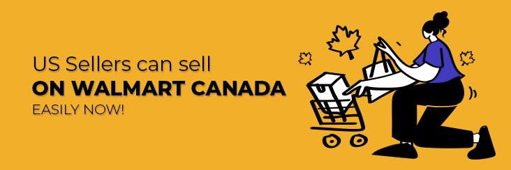 Sell on Walmart Canada easily