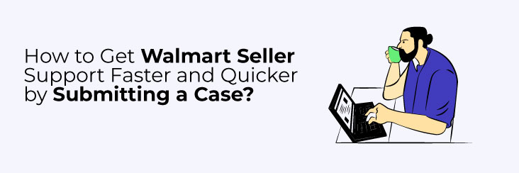 how to get walmart seller support