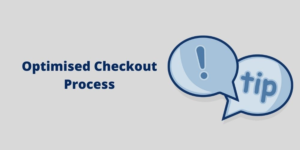 optimised checkout process