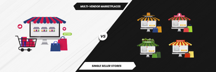 Marketplaces vs single seller stores