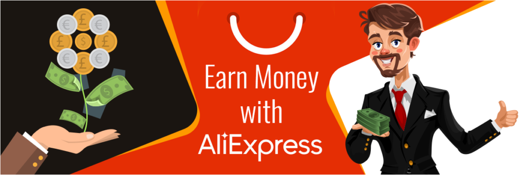 Earn money with AliExpress Affiliate and AliExpress