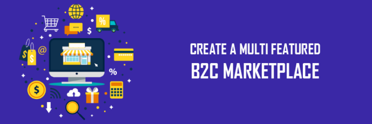 Create Ecommerce Marketplace: B2C ecommerce Marketplace