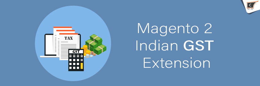 Connect with Magento 2 Indian GST Extension- CedCommerce