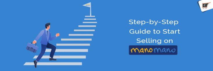 stepp by step guide to start selling on manomano