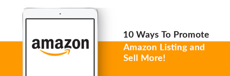 10 Ways to Promote Amazon Listings and Sell More on Amazon