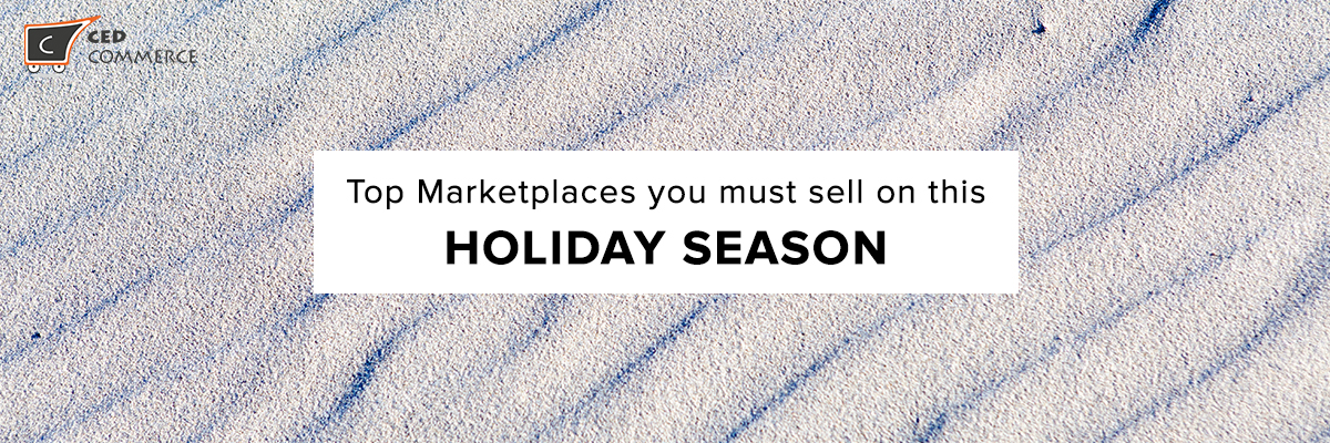Top marketplaces you must sell on this holiday season