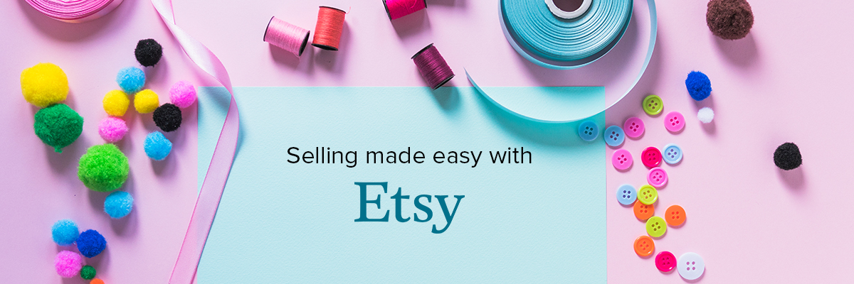 Why Selling on Etsy is the Perfect Fit for you?