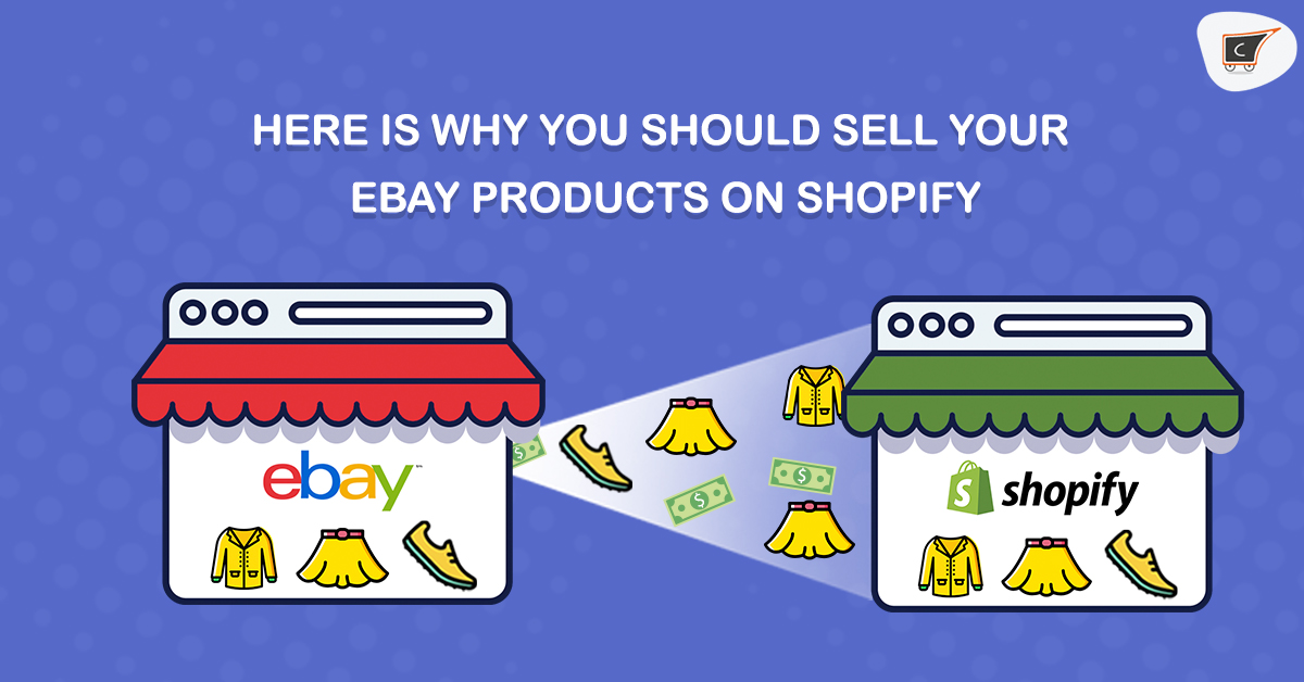 Here is Why you should sell eBay products on Shopify