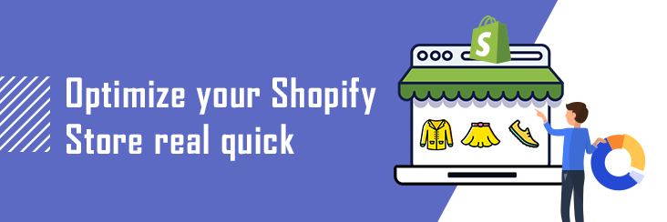 How to Optimize Shopify store