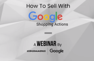 Sell with Google Shopping Actions