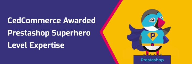 CedCommerce Awarded Prestashop Superhero Level Expertise