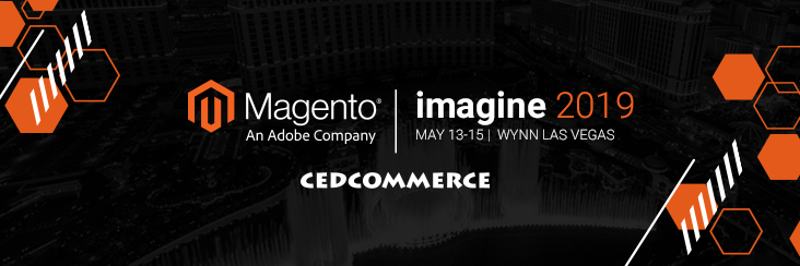 Connect with CedCommerce at Magento Imagine 2019: Our take to attend premier event at Las Vegas