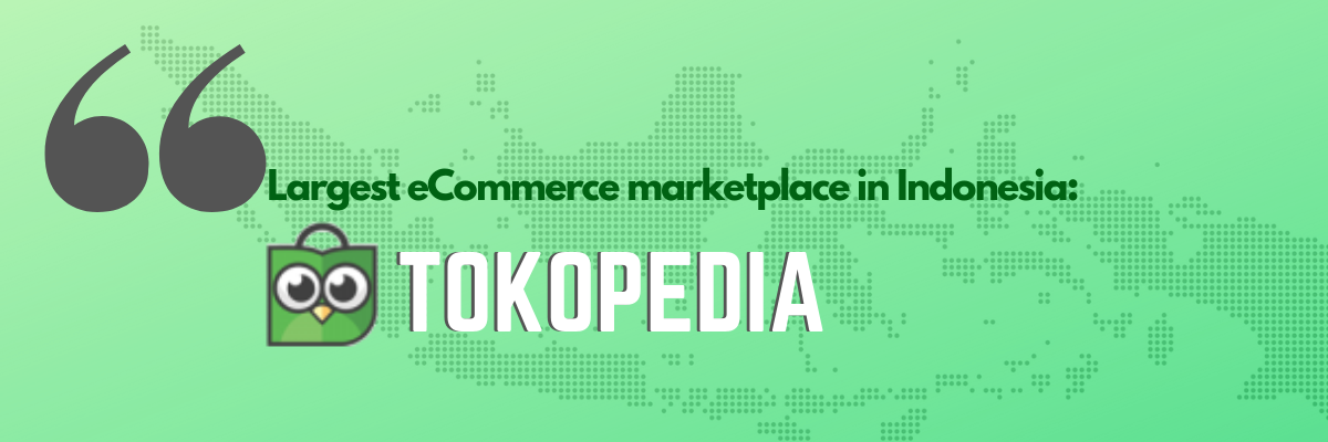 The Largest Ecommerce Marketplace In Indonesia Tokopedia