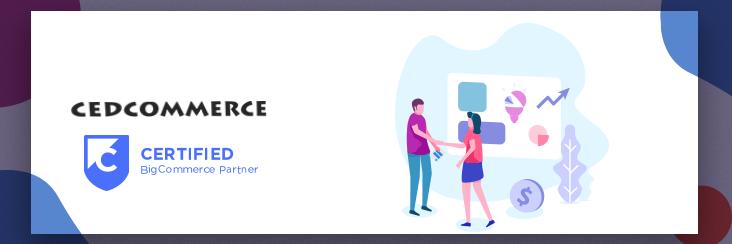 CedCommerce named Bigcommerce certified partner
