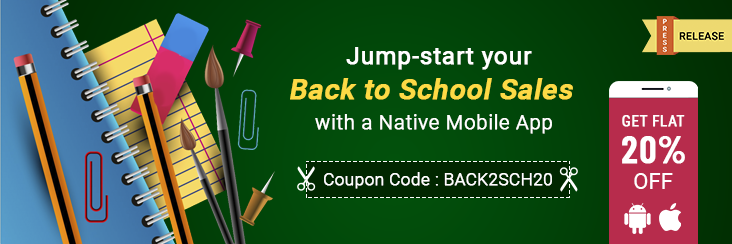 Begin Your Back to School Sales with a Bang: 20% off on Mobile Apps