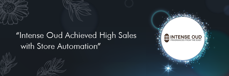 Intense-Oud-Achieved-High-Sales-with-Store-Automation