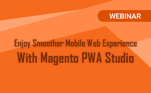 Expanding future mobile commerce with Magento PWA Studio