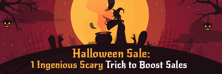 Halloween Sale 1 Ingenious Scary Trick to Boost Sales