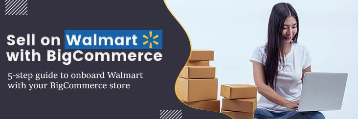 Banner How to sell on Walmart with BigCommerce