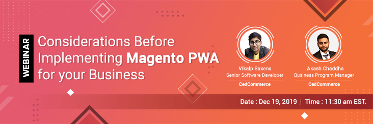 Considerations before implementing Magento PWA for your business