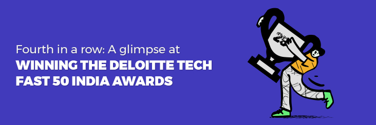 Fourth in a row: A glimpse at winning the Deloitte Tech Fast 50 India awards