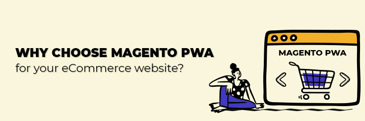 Pwa magento for eCommerce website