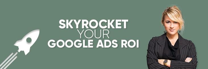 google ads ROI