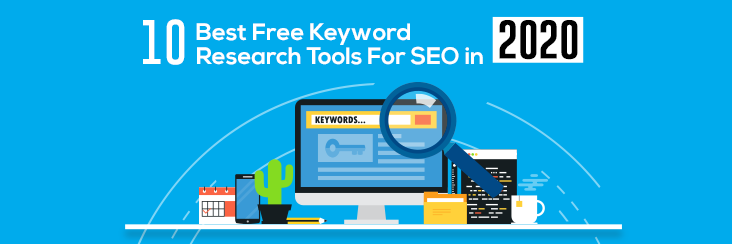 10 Best Free Keyword Research Tools For SEO In 2020