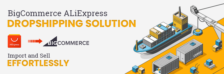 BigCommerce AliExpress Dropshipping