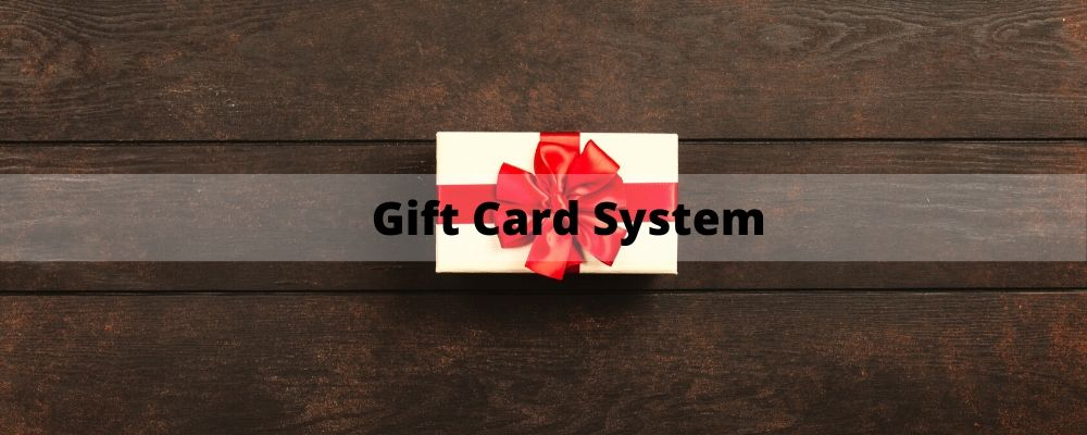 Gift Card System