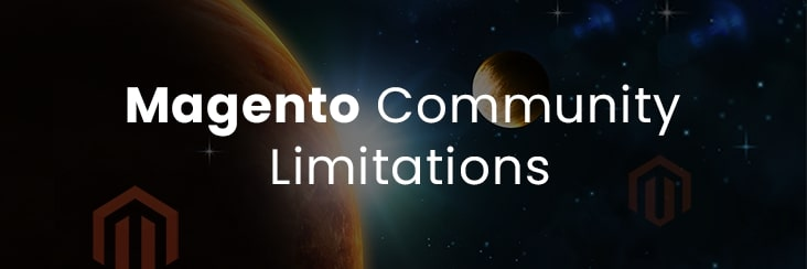 Magento Community limitations