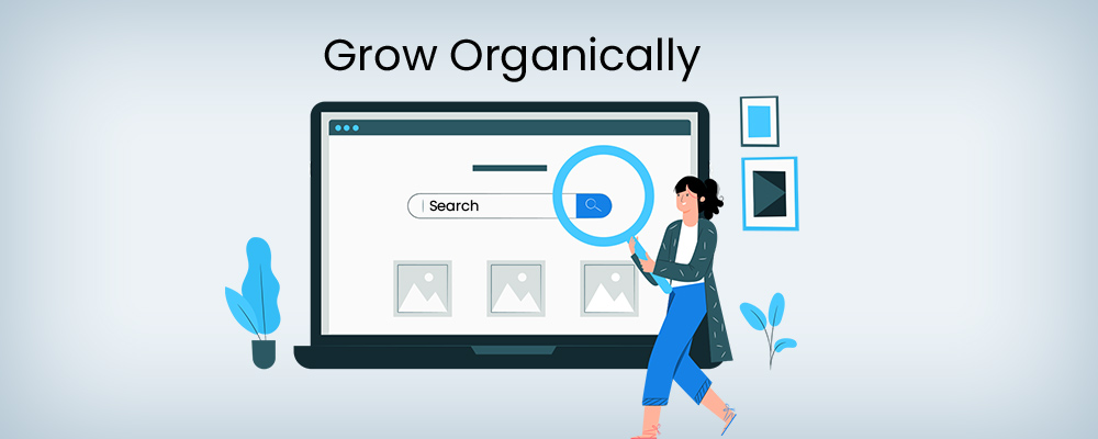 grow organically with search engine optimization