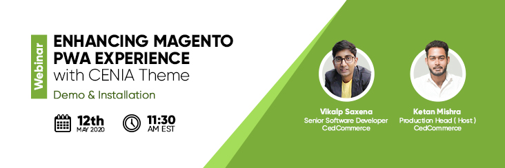 [Webinar] Enhancing Magento PWA Experience with Cenia Theme – Demo & Installation