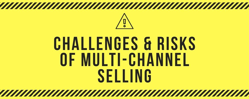 Challenges & Risks of Multi-Channel eCommerce