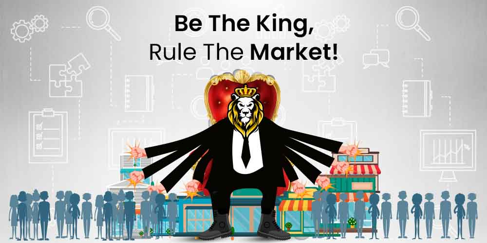 be the king rule the market