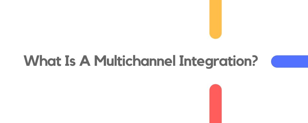 What is Multi-Channel eCommerce Selling