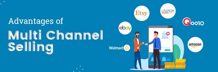 advantages of multi channel selling