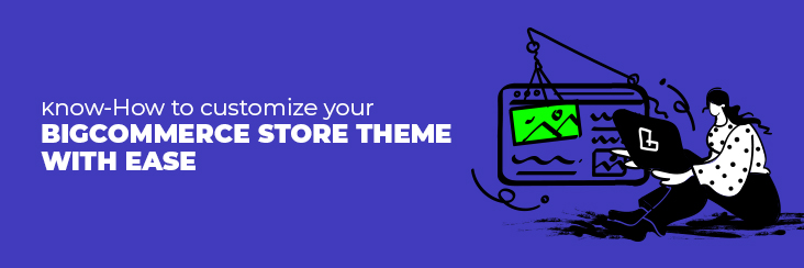 Upgrade Your BigCommerce Store Theme With CedCommerce