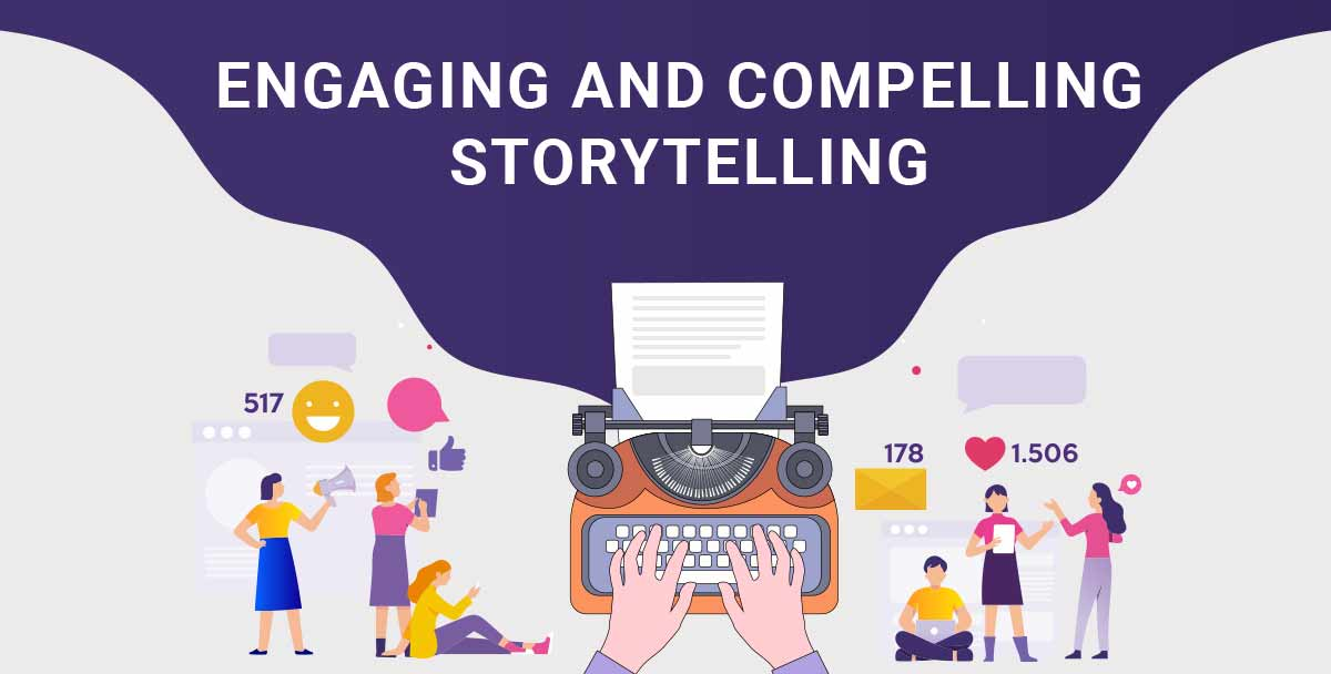 Engaging-and-compelling-storytelling