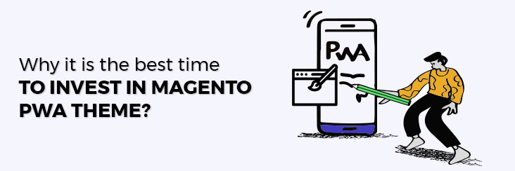 Invest in Magento PWA theme