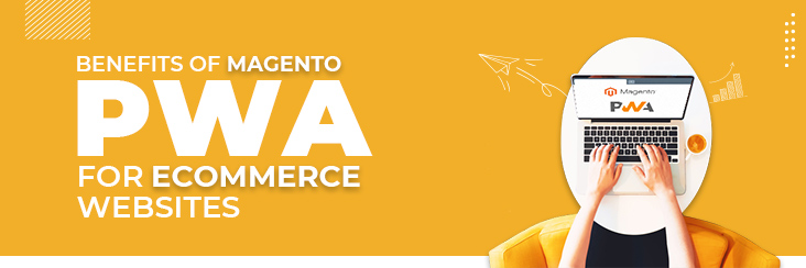 benefits of magento pwa