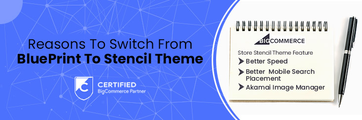 BigCommerce Stencil Themes – 5 Reasons To Why Upgrade Today!