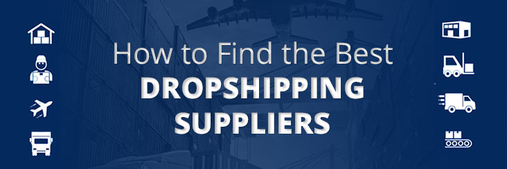How to Find the Best Dropshiping Supplier