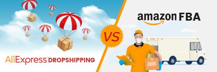 Amazon FBA vs AliExpress Dropshipping