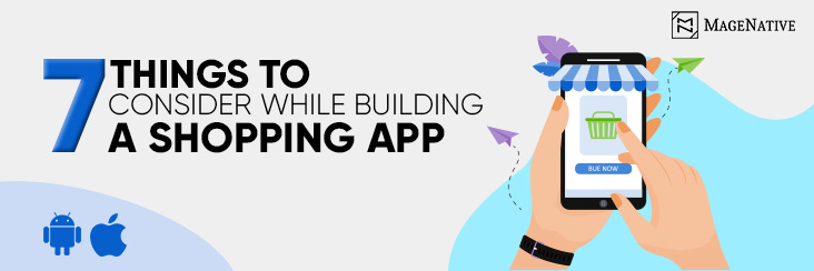 7-things-to-consider-while-building-shopping-app