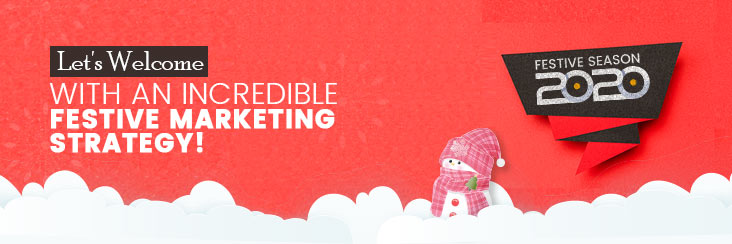 Festive Marketing Strategy Guide for Your Online Store in 2020