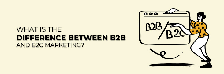 Difference between b2b and b2c