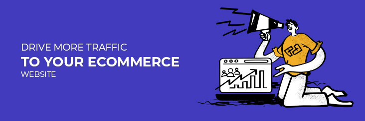 Top tips to drive more customers to your eCommerce marketplace